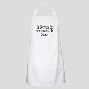 Rather Perform On Stage BBQ Apron
