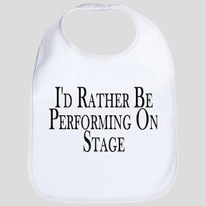 Rather Perform On Stage Bib
