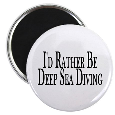 "Rather Deep Sea Dive 2.25"" Magnet (10 pack)"