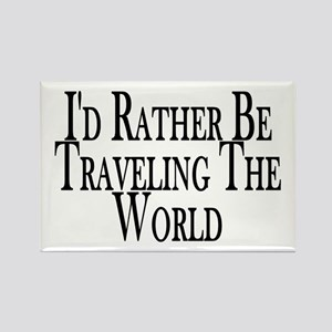 Rather Travel The World Rectangle Magnet