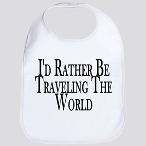 Rather Travel The World Bib