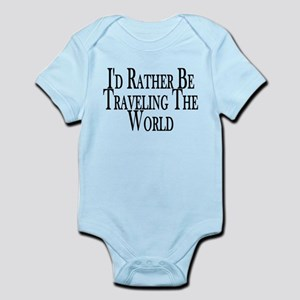 Rather Travel The World Infant Bodysuit