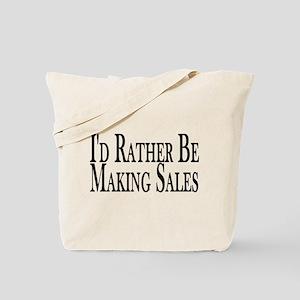 Rather Make Sales Tote Bag