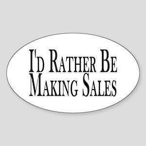 Rather Make Sales Oval Sticker