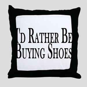 Rather Buy Shoes Throw Pillow