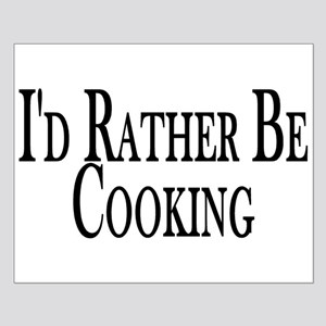Rather Be Cooking Small Poster