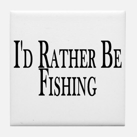 Rather Be Fishing Tile Coaster
