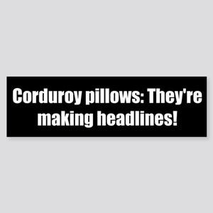 Corduroy pillows: They're making headlines!