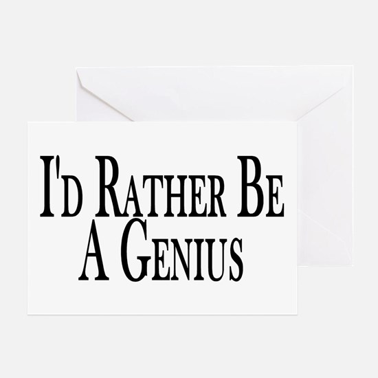 Rather Be A Genius Greeting Card