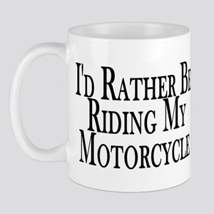 Rather Ride My Motorcycle Mug