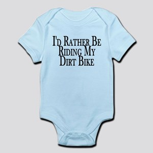 Rather Ride My Dirt Bike Infant Bodysuit