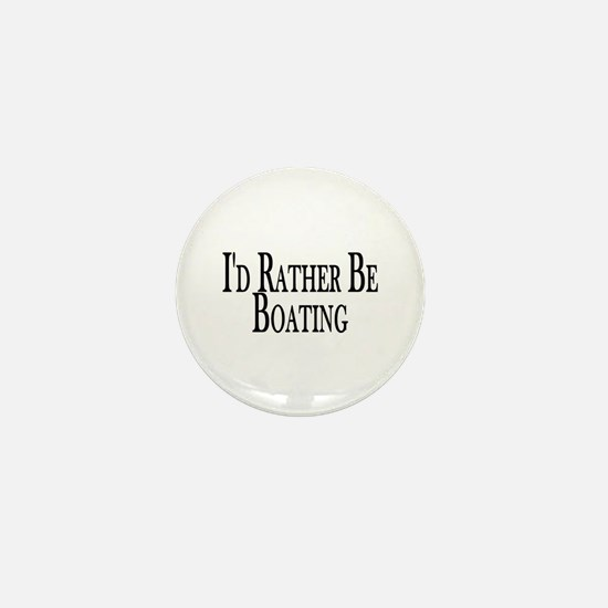 Rather Be Boating Mini Button