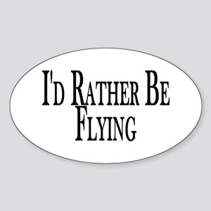 Rather Be Flying Oval Sticker