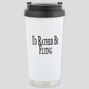 Rather Be Flying Stainless Steel Travel Mug