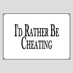 Rather Be Cheating Banner
