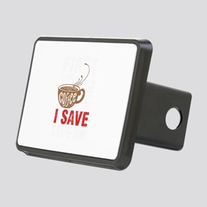First I Drink Coffee Then Rectangular Hitch Cover