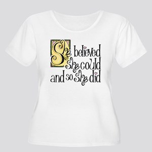 She Believed She Could Plus Size T-Shirt