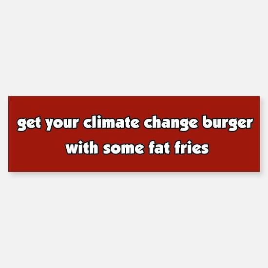 Climate Change Burger Bumper Bumper Bumper Sticker