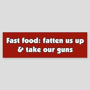 Fast Food Take Our Guns Bumper Sticker