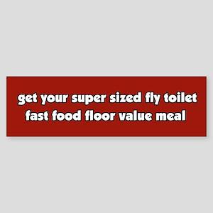 Super Sized Anti Fast Food Bumper Sticker