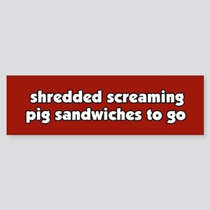 Screaming Pig Sandwich Bumper Sticker