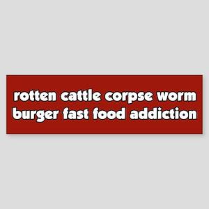 Worm Burger Fast Food Vegetarian Bumper Sticker
