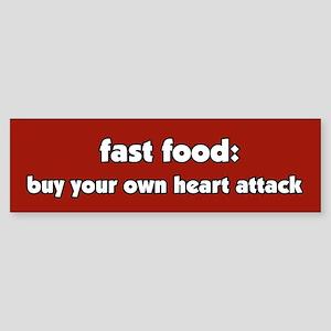 Fast Food Heart Attack Bumper Sticker