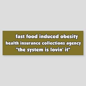 Fast Food Obesity Bumper Sticker