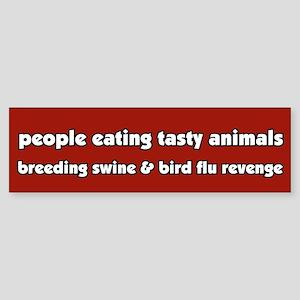 Swine Bird Flu Revenge Vegetarian Bumper Sticker