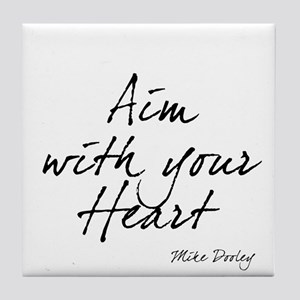 Aim with Your Heart Tile Coaster