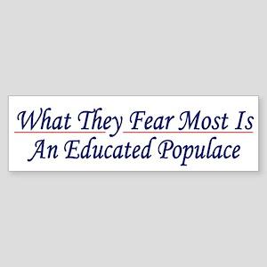 Educated Populace Bumper Sticker
