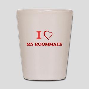 I Love My Roommate Shot Glass