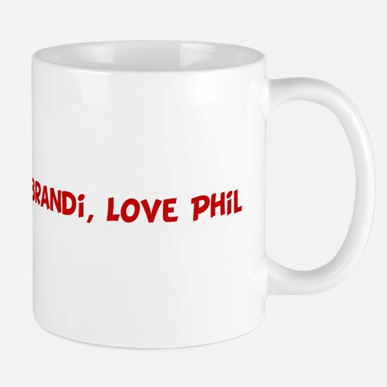 Happy Birth-Day Brandi, Love Mug