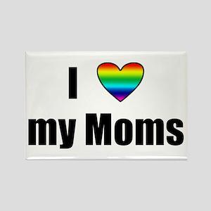 I Love My Moms Rectangle Magnet
