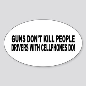 Guns Don't Kill People... Oval Sticker