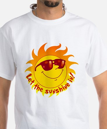 Let the Sunshine In White T-Shirt