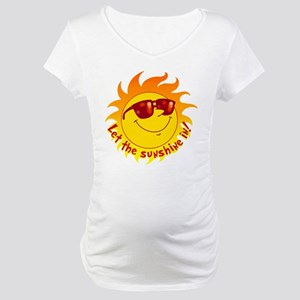 Let the Sunshine In Maternity T-Shirt
