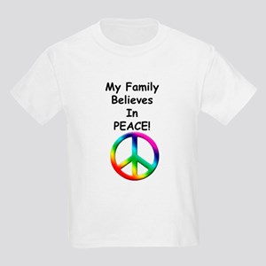 My Family Believes in Peace Kids Light T-Shirt