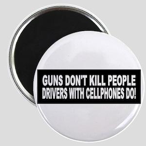 Guns Don't Kill People... Magnet