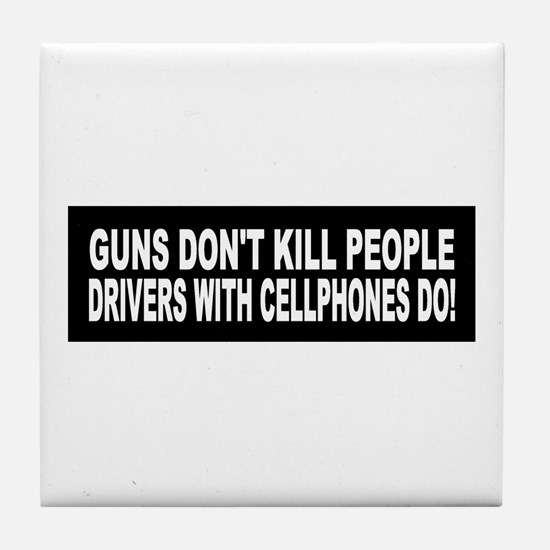 Guns Don't Kill People... Tile Coaster