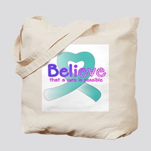 Believe, Cervical and Ovarian Tote Bag