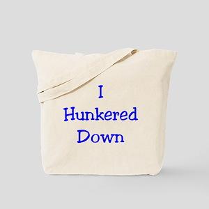I Hunkered Down **(1 Sided Design)** Tote Bag