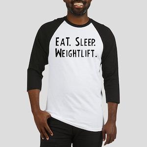 Eat, Sleep, Weightlift Baseball Jersey