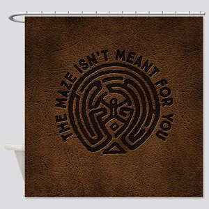 WW Maze Isn't Meant For You Shower Curtain