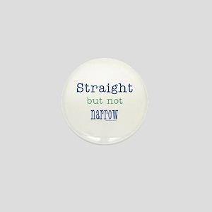 Straight but Not Narrow Mini Button