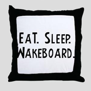 Eat, Sleep, Wakeboard Throw Pillow