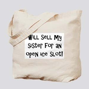 Will Sell My Sister Tote Bag