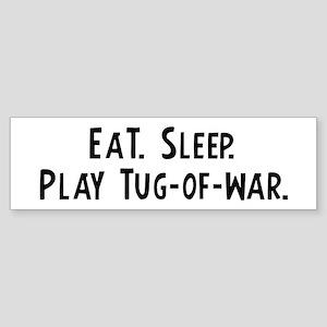 Eat, Sleep, Play Tug-of-war Bumper Sticker