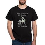 write_novel_infinite_monkeys_design_dark T-Shirt