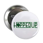 """Hopped Up for Beer 2.25"""" Button"""
